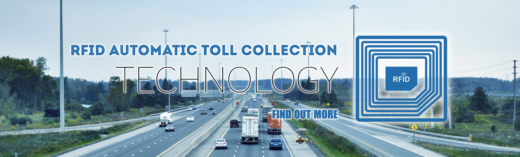 RFID AUTOMATIC TOLL COLLECTION TECHNOLOGY